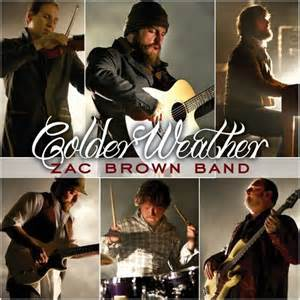 Colder Weather - Zac Brown Band
