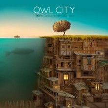 Dreams and Disasters - Owl City
