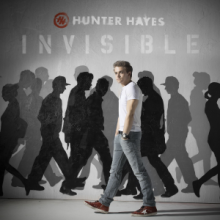 Invisible - Hunter Hayes