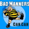 Can Can - Bad Manners
