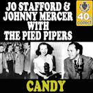 Candy - Johnny Mercer and Jo Stafford