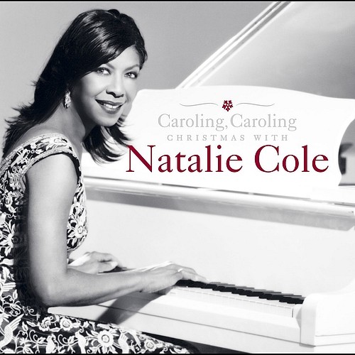Caroling, Caroling - Natalie Cole
