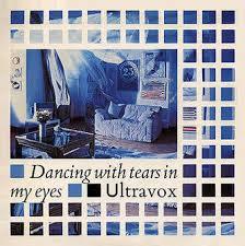 Dancing With Tears in My Eyes - Ultravox