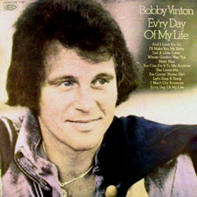 Ev'ry Day Of My Life - Bobby Vinton