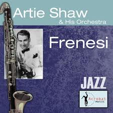 Frenesi - Artie Shaw