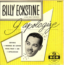 I Apologize - Billy Eckstine