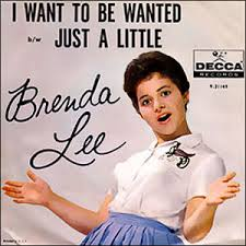 I Want to Be Wanted - Brenda Lee
