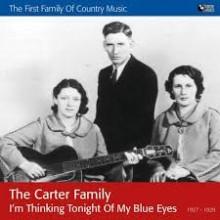 I'm Thinking Tonight of My Blue Eyes - Carter family