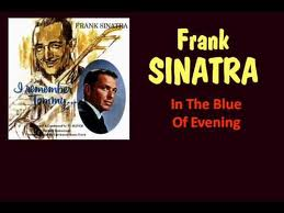 In the Blue of Evening - Frank Sinatra