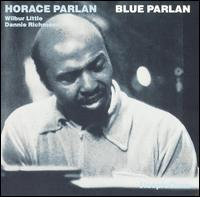 Night Mist Blues - Horace Parlan