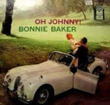 Oh, Johnny! Oh, Johnny! Oh! - Bonnie Baker