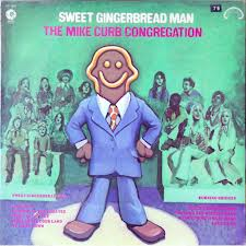 Sweet Gingerbread Man - Mike Curb