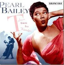 Takes Two to Tango - Pearl Bailey