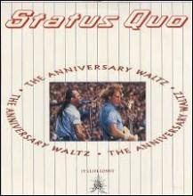 The Anniversary Waltz - Status Quo