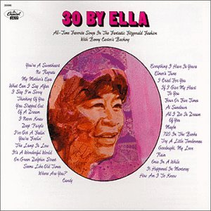 What Can I Say After I Say I'm Sorry - Ella Fitzgerald