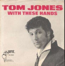 With These Hands - Tom Jones