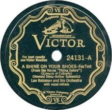 A Shine On Your Shoes - Leo Reisman