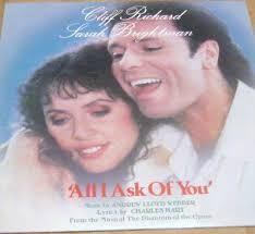 All I Ask of You - Cliff Richard and Sarah Brightman