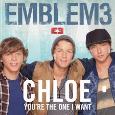 Chloe (You're the One I Want) - Emblem3
