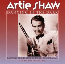 Dancing in the Dark - Artie Shaw