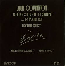 Don't Cry for Me Argentina - Julie Covington