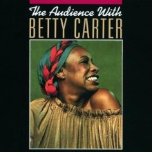Either It's Love or It Isn't - Betty Carter