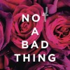 Not a Bad Thing - Justin Timberlake