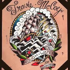 Rough Water - Travie McCoy