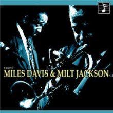 S'posin - Miles Davis and Milt Jackson