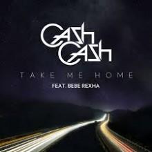 Take Me Home - Cash Cash