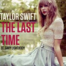 The Last Time - Taylor Swift