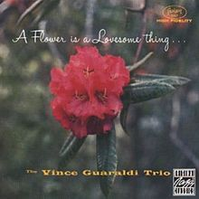 A Flower Is A Lovesome Thing - Vince Guaraldi Trio