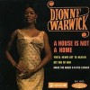A House Is Not A Home - Dionne Warwick