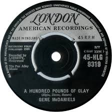 A Hundred Pounds Of Clay - Gene McDaniels