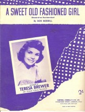 A Sweet Old Fashioned Girl - Teresa Brewer