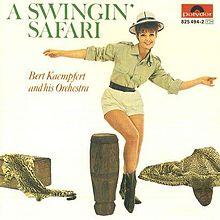 A Swingin' Safari - Bert Kaempfert