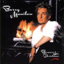 Because It's Christmas - Barry Manilow