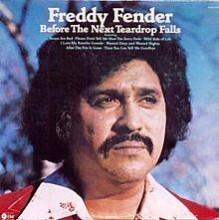 Before The Next Teardrop Falls - Freddy Fender