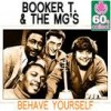 Behave Yourself - Booker T. & The M.G.'s