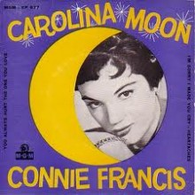 Carolina Moon - Connie Francis