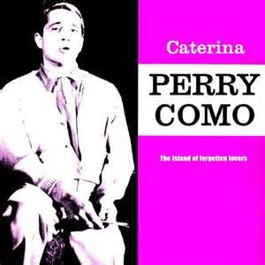 Caterina - Perry Como