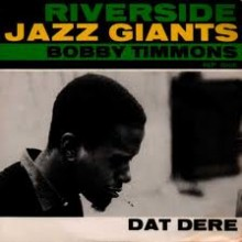 Dat Dere - Bobby Timmons