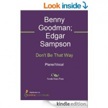 Don't Be That Way - Edgar Sampson