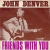 Friends With You - John Denver