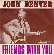 Friends With You - John Denver