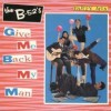 Give Me Back My Man - The B-52's