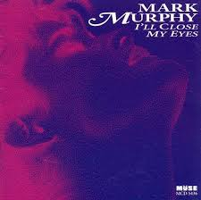 I'll Close My Eyes - Mark Murphy