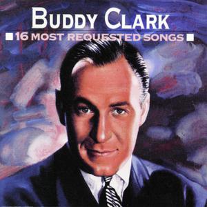 I'll Dance At Your Wedding - Buddy Clark
