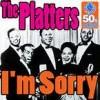 v I'm Sorry - The Platters