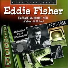 I'm Walking Behind You - Eddie Fisher